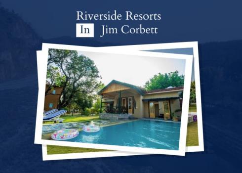 Riverside Resorts in Jim Corbett