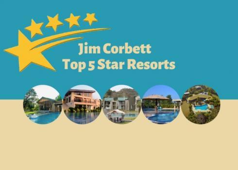 Jim Corbett Top 5 star Resorts