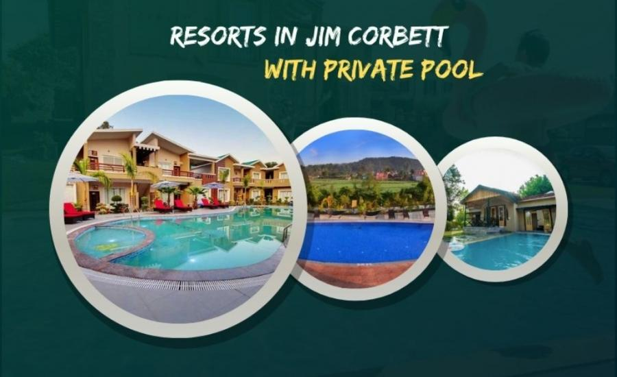 Resorts in Corbett with Private Pool, Jim Corbett Resorts With Private Pool