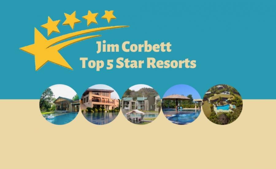 Jim Corbett Top 5 Star Resorts