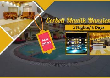 Corbett Maulik Mansion 2 Nights Package